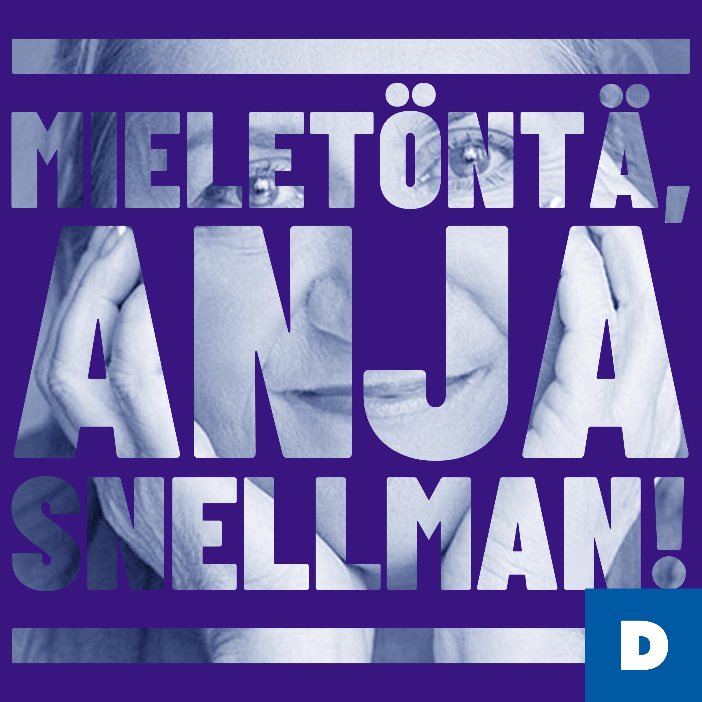 Mieletöntä, Anja Snellman!