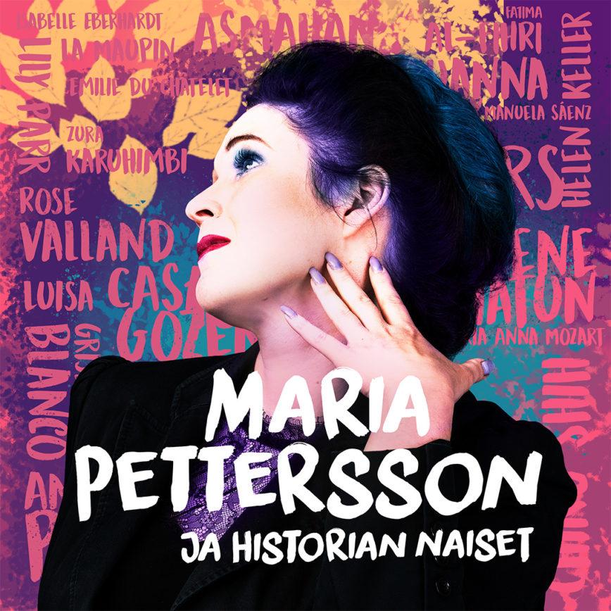 Maria Petterson & historian naiset